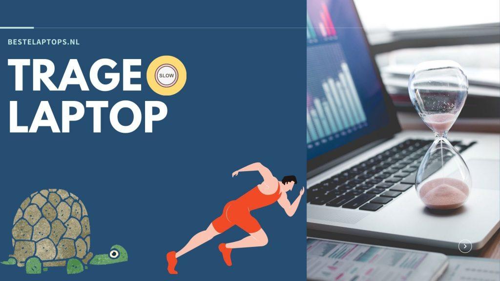 Laptop is Erg Traag - Hoe Kan Jij Deze Sneller Maken